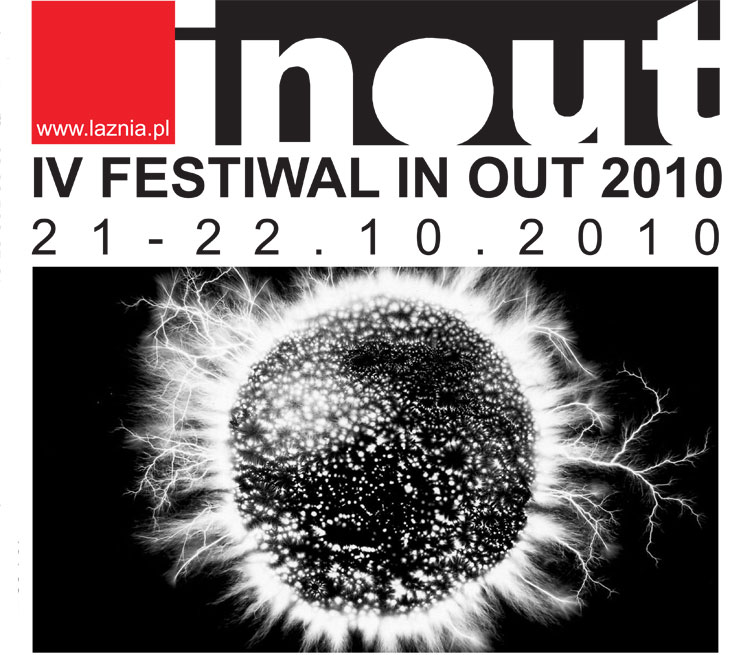 IV FESTIWAL IN OUT 2010